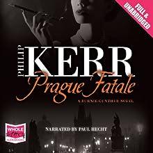 Prague Fatale: A Bernie Gunther Mystery, Book 8   Livre audio Auteur(s) : Philip Kerr Narrateur(s) : Paul Hecht