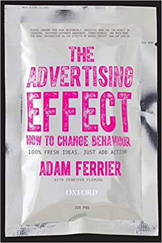 Book Title - The Advertising Effect: How to Change Behaviour