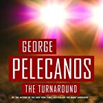 The Turnaround | George Pelecanos