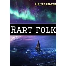 Rart folk (Norwegian Edition)