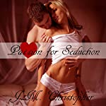 Passion for Seduction | J. M. Christopher