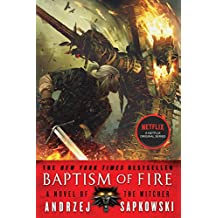 Baptism of Fire (The Witcher Book 5 / The Witcher Saga Novels Book 3)