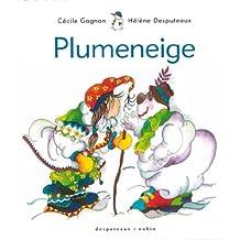 Plumeneige [nouvelle édition]