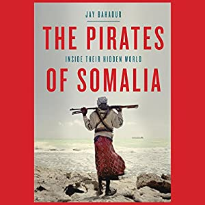 The Pirates of Somalia Hörbuch