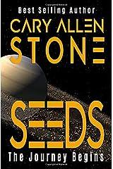 SEEDS: The Journey Begins Paperback