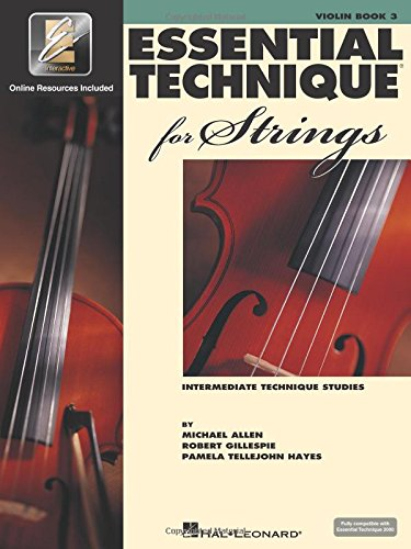Essential Technique for Strings - Violin: (Essential Elements Book 3) with EEI [Gillespie, Robert - Tellejohn Hayes, Pamela - Allen, Michael] (Tapa Blanda)