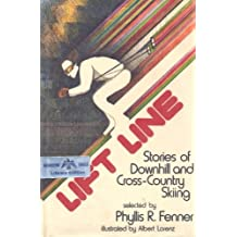 Lift Line: Stories of Downhill and Cross-Country Skiing