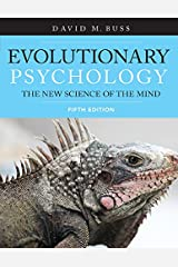 Evolutionary Psychology: The New Science of the Mind Kindle Edition