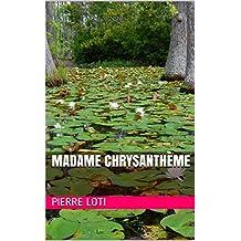 Madame Chrysanthème (French Edition)