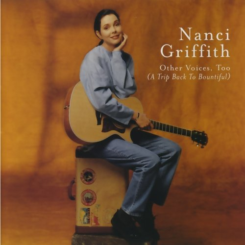Nanci Griffith-Other Voices Too (A Trip Back To Bountiful)-CD-FLAC-1998-FLACME Download
