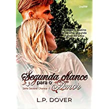 Segunda Chance para o Amor (Second Chance Livro 1)