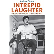 Intrepid Laughter: Preston Sturges and the Movies (Screen Classics)