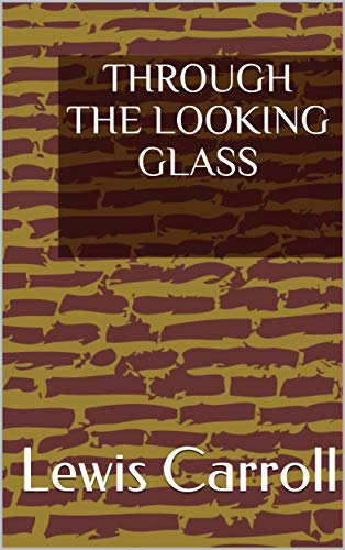Through The Looking Glass Ebook