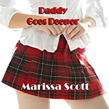 Daddy Goes Deeper Audiobook by Marissa Scott Narrated by Sierra Kline