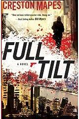Full Tilt (The Rock Star Chronicles) (Volume 2) by Creston Mapes (2013-04-19) Mass Market Paperback