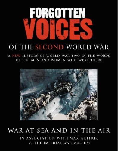 Download forgotten voices of the second world war war at sea and in download forgotten voices of the second world war war at sea and in the air book pdf audio id2f3sak9 fandeluxe Images