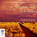 A Fortunate Life Audiobook by A. B. Facey Narrated by Roger Cardwell