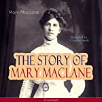 The Story of Mary MacLane | Mary MacLane