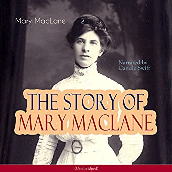 The Story of Mary MacLane by Mary MacLane