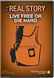 Smithsonian: The Real Story: Live Free or Die Hard DVD