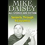 All Stories Are Fiction: Serenity Through Viciousness | Mike Daisey