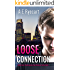 Loose Connection (Urban Love: Contemporary Gay Romance Series Book 1)