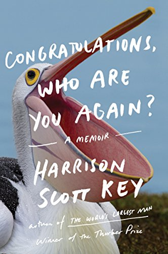 Congratulations, Who Are You Again?: A Memoir (Finding Out Who You Are)