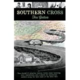 Southern Cross: True stories of miracles, visions, voodoo, snake handlers, civil disobedience, and my search for existential answers along the back roads of the Bible Belt