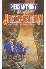 Juxtaposition (Apprentice Adept Book 3) Kindle Edition