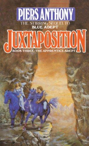 Juxtaposition (Apprentice Adept Book 3)