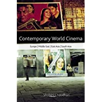 Chaudhuri, S: Contemporary World Cinema: Europe, the Middle