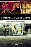 Contemporary World Cinema 1st Edition