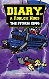Diary of a Roblox Noob: The Storm King (Unofficial Roblox Story)