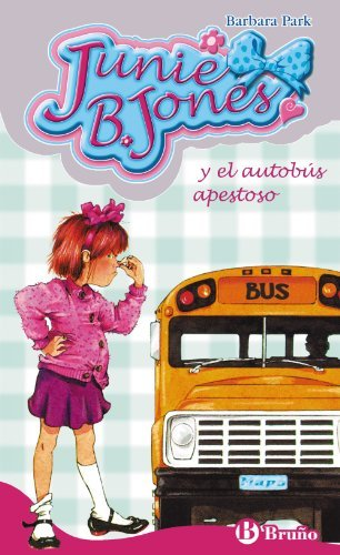 Download Junie B. Jones y el autobus apestoso/ Junie B. Jones and the Stupid Smelly Bus (Spanish Edition) by Barbara Park (2008-06-30) PDF