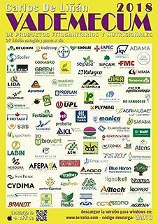 Vademécum de Productos Fitosanitarios y Nutricionales de Carlos De Liñán 2018