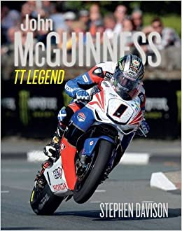 John Mcguinness: TT Legend (Road Racing Legends)
