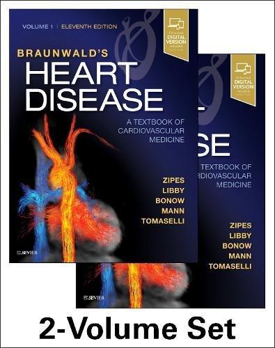 Braunwalds Heart Disease  A Textbook Of Cardiovascular Medicine  2 Volume Set  11E