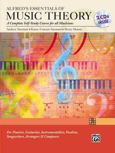Alfred's Essentials of Music Theory: A Complete Self-Study Course for All Musicians (Book & 2 CDs) by Surmani, Andrew; Surmani, Karen; Manus, Morton published by Alfred Publishing Company Paperback