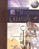 img - for Unlocking the Mysteries of Creation: The Explorer's Guide to the Awesome Works of God by Dennis R. Petersen (2003-06-25) book / textbook / text book