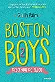 Boston Boys 2. Descendo do Palco