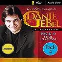 Serie Clásicos: Los mejores mensajes de Dante Gebel [Classics Series: The Best Messages of Dante Gebel] Speech by Dante Gebel Narrated by  uncredited