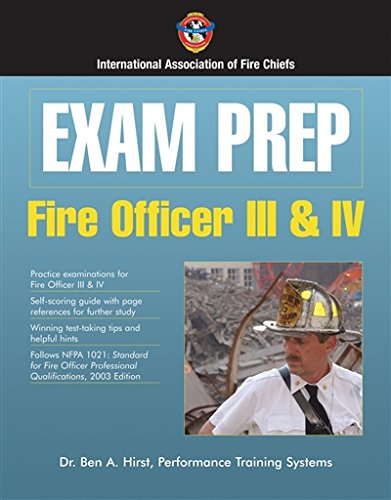 Exam Prep: Fire Officer III  &  IV (Exam Prep (Jones & Bartlett Publishers))