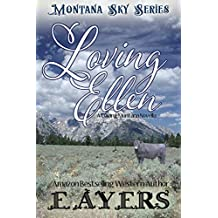 Loving Ellen: Montana Sky Series (Loving the West Book 2)