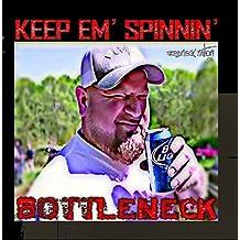 Keep 'em Spinnin
