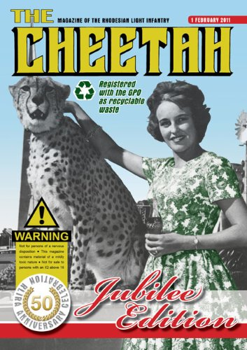 The Cheetah: Magazine of the Rhodesian Light Infantry