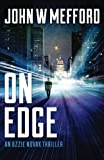 ON Edge (An Ozzie Novak Thriller, Book 1) (Redemption Thriller Series) (Volume 13)