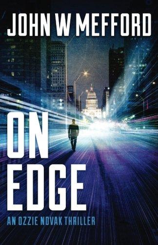 ON Edge (An Ozzie Novak Thriller, Book 1) (Redemption Thriller Series) (Volume 13)