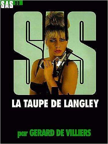 Lire un SAS 90 : La Taupe de Langley epub pdf