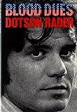 Blood Dues, Dotson Rader, 0394482743