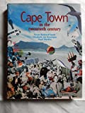 img - for Cape Town in the Twentieth Century: An Illustrated Social History by Vivian Bickford-Smith (1999-07-14) book / textbook / text book